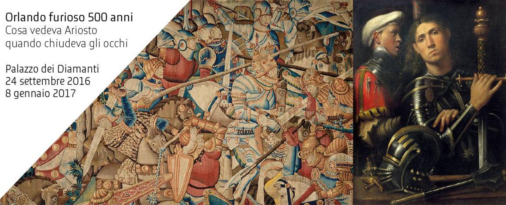 Orlando Furioso 500 anni al Palazzo dei Diamanti
